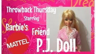 1969 Twist N Turn P.J. Doll Friend Of Barbie Review✨- Throwback Thursday!