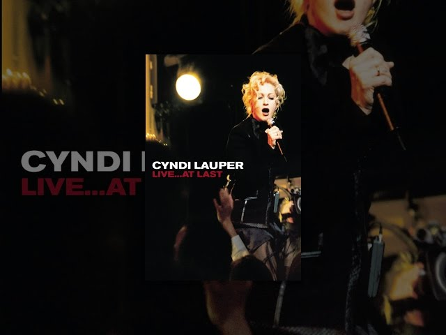 Cyndi Lauper: Live…At Last