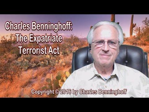 Charles Benninghoff: The Expatriate Terrorist Act