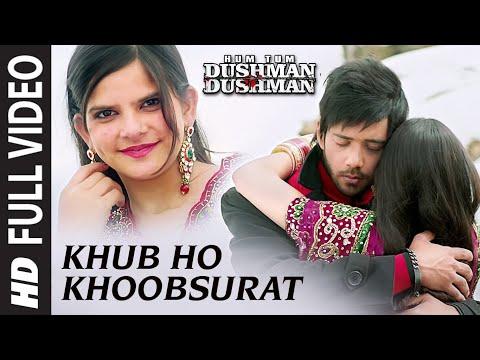 'Khub Ho Khoobsurat Ho' FULL VIDEO Song | Hum Tum Dushman Dushman | T-Series
