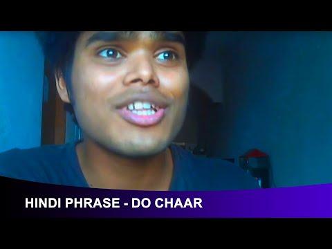 Learn Hindi Through English 10 - Common Hindi Phrase - Do Chaar