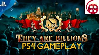 They Are Billions PS4 Gameplay