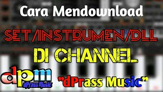 Cara download SET/Instrumen/Dll di Chanel dPrass Music