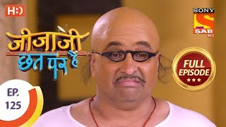Jijaji Chhat Per Hai - Ep 125 - Full Episode - 2nd July, 2018