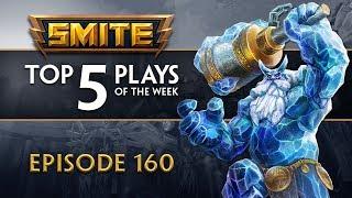 SMITE - Top 5 Plays #160