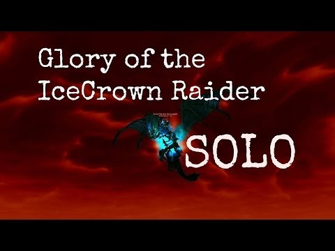 Glory of the icecrown raider guide