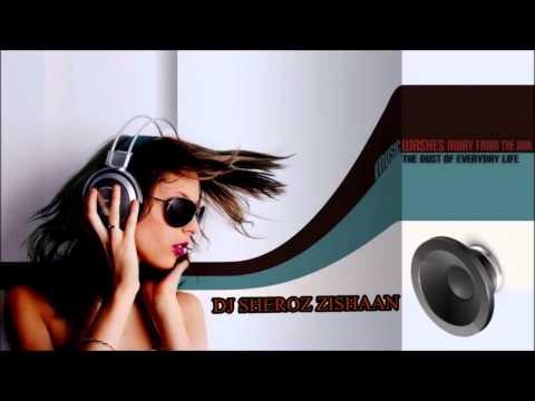 Main Ishq Uska Dj Sheroz New Remix 2013
