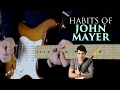 Habits of John Mayer mp3 indir