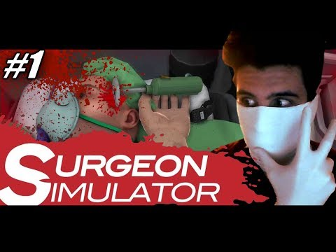 How To Fix a Broken Heart (Surgeon Simulator w/ Doctor Chilled) Part 1