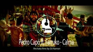 Pedro Capó Ft Farruko Calma Rechata Remix By Dj Ramon