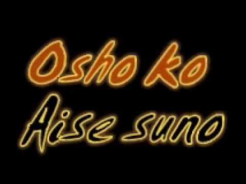 Osho Ko Aise Suno 2.wmv video