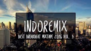 Best Breakbeat Mixtape 2016 Vol. 3