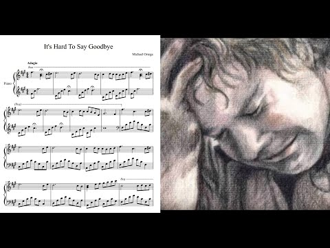 Sad piano (it's hard to say Goodbye ) by Michael Ortega