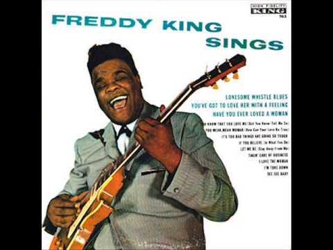 Freddy King - You Mean Mean Woman