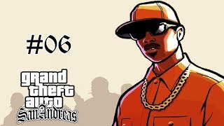 [06] Let's Play Grand Theft Auto: San Andreas