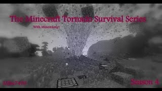 The Minecraft Tornado Survival Series S3E3~ That was a Heart Stopper!
