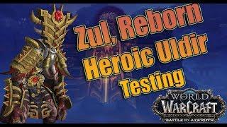 Battle for Azeroth - Final HEROIC ZUL Reborn Raid Testing! Affliction Warlock with Logs!
