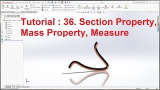 What's New in SOLIDWORKS 2017 Tutorial : Measure, Section and Mass Property | SOLIDWORKS 2018