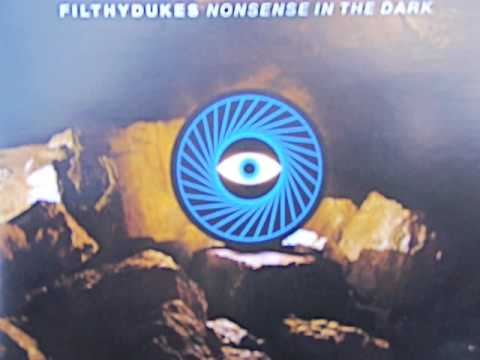 "FILTHYDUKES ""Nonsense In The Dark"" 2009."