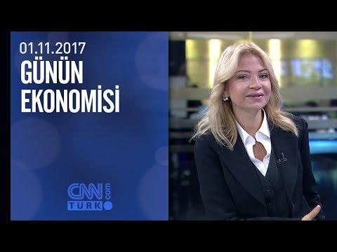 Günün Ekonomisi 01.11.2017 Çarşamba