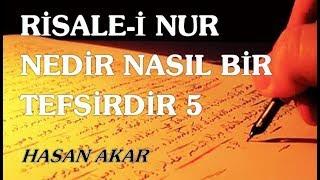 Hasan Akar - Risale-i Nur Nedir Nasıl Bir Tefsirdir 5