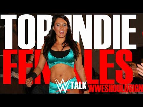 WWE Talk: Top Female Indie Wrestlers WWE Should Sign
