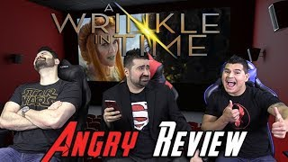 A Wrinkle in Time Angry Movie Review