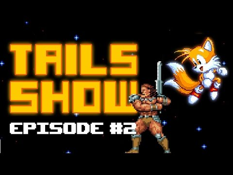 Conan - Tails Show #2