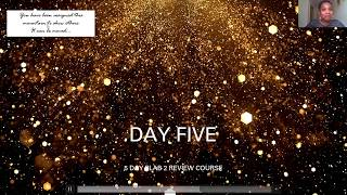 DAY FIVE: 5 DAY PLAB 2 REVIEW