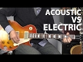 Acoustic Vs Electric Guitar - Which One is Better? thumbnail