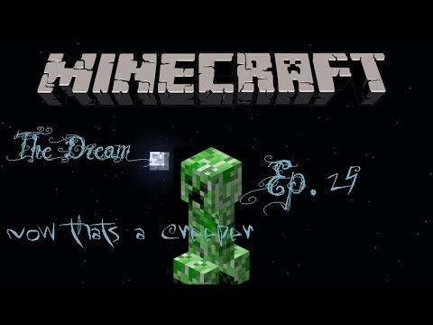 """That's a Creeper"" Minecraft The Dream Ep. 25"