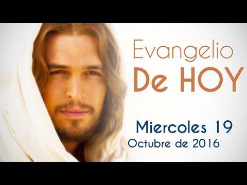 Evangelio de Hoy  Miércoles 19 de Octubre 2016  al que mucho se le confió, más se le exigirá