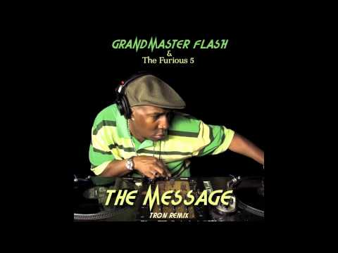 Grandmaster Flash & The Furious 5 - The Message (Tron Remix)
