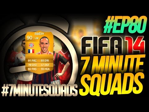 NEXT GEN FIFA 14 ULTIMATE TEAM   7 Minute Squads #EP80 - RIBERY!!