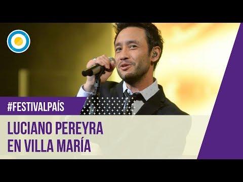 Festival De Villa María 2015 - Luciano Pereyra - 07-02-15 video