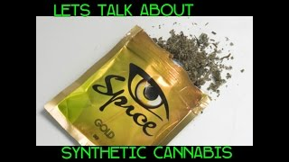 Lets talk about Synthetic Cannabis