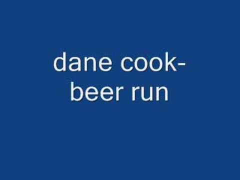 Dane Cook - Beer Run