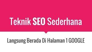 Download Teknik SEO PALING SEDERHANA Langsung Masuk Page 1 Google 3Gp Mp4