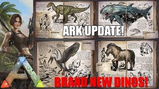 ARK: UPDATE - ALL THE BRAND NEW DINOS! - Whats coming? - XBOX/PS4/PC