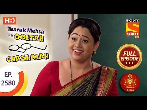 Taarak Mehta Ka Ooltah Chashmah - Ep 2580 - Full Episode - 19th October, 2018 thumbnail
