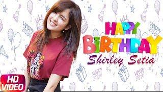 Shirley Setia | Birthday Wish | Koi Vi Nahi (Full Song) | Gurnazar | Latest Punjabi Song 2018