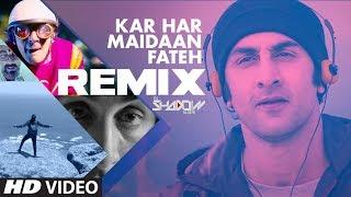 Remix Kar Har Maidaan Fateh Sanju Ranbir Kapoor Dj Shadow Rajkumar Hirani