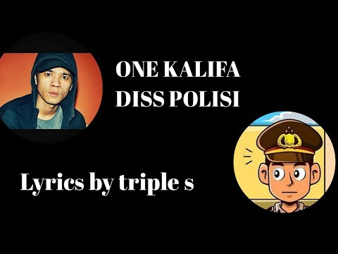 ONE KHALIFA DISS POLISI [LYRICS VIDEO]