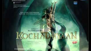 Kochadaiyaan - Kochadaiyaan HD Trailer Released by Eros Now