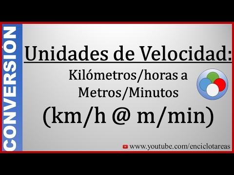 Convertir De Km/h A M/min