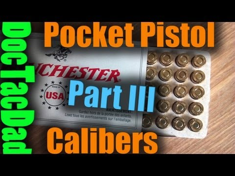 Pocket Pistol Calibers Part III - .25 ACP .22LR