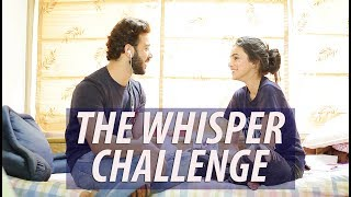 The Whisper Challenge with Samridh Bawa & Ankitta Sharma