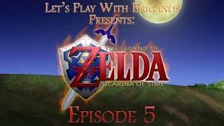 Let's Play The Legend of Zelda: Ocarina of Time (Episode 5)