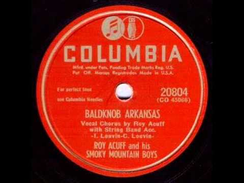 Roy Acuff - Baldknob Arkansas