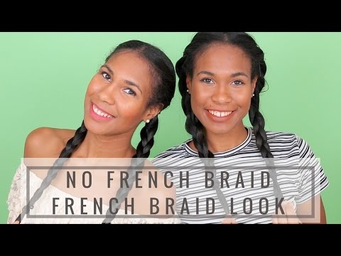 No French Braid French Braid Look How to get the French Braid Look Without French Braiding